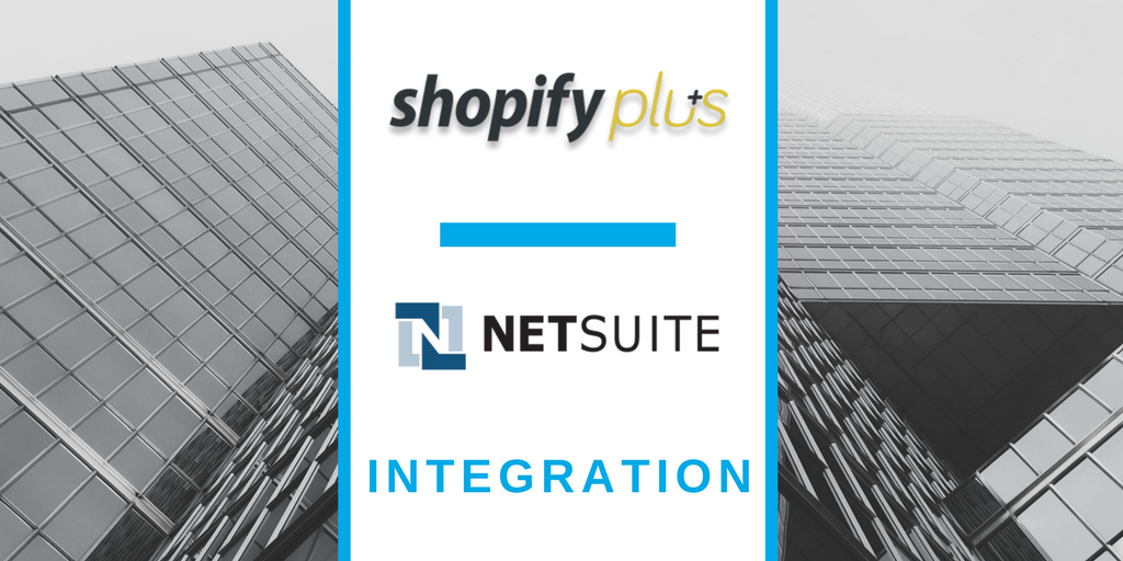 shopiy plus netsuite data integration