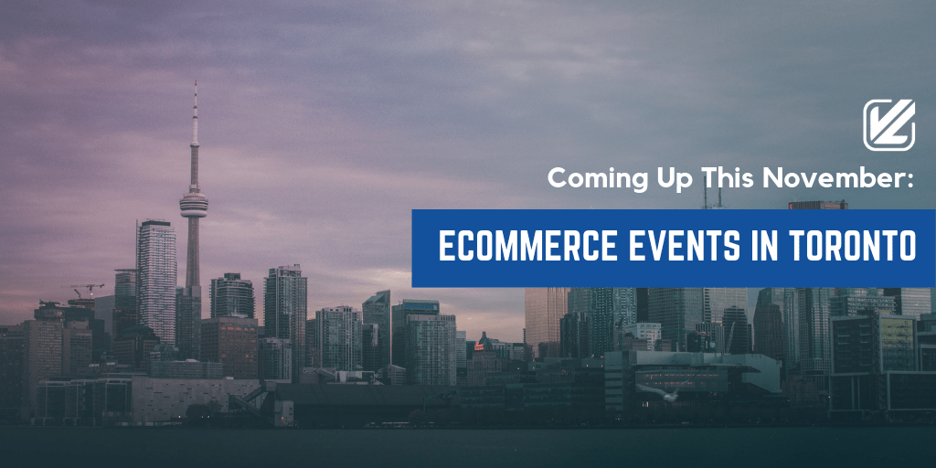 Coming-Up-This-November_-Ecommerce-Events-In-Toronto
