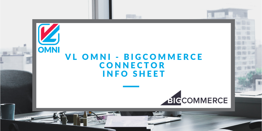 vl omni bigcommerce connector info sheet