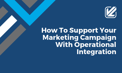 How to support your marketing campaign with operational integration