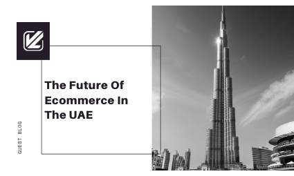 the-future-of-ecommerce-in-the-UAE