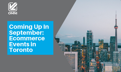 Coming Up In September: Ecommerce Events in Toronto
