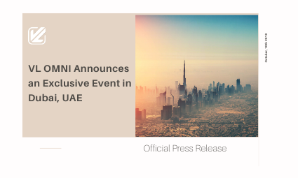 VL OMNI Announces an Exclusive Event in Dubai, UAE