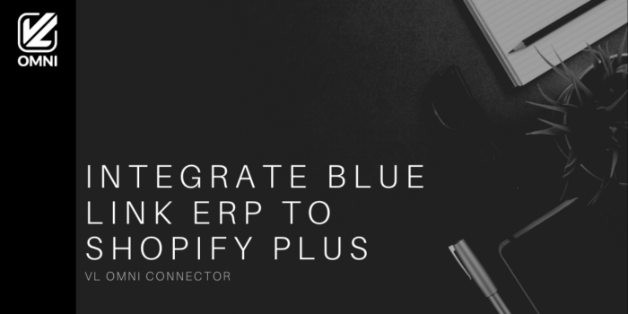 Blue Link to Shopify plus