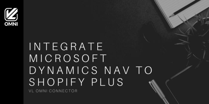 Microsoft Dynamics to Shopify Plus NAV