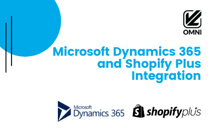Microsoft Dynamics 365 and Shopify Plus Integration