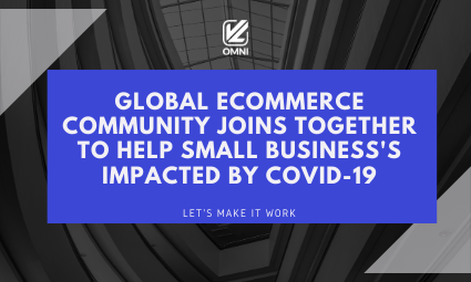 Global e-commerce community supports small businesses during COVID-19