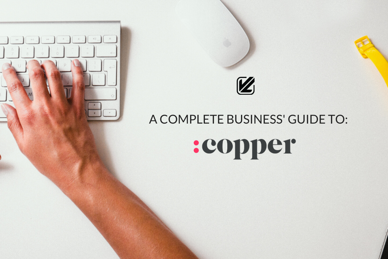 A complete business guide to Copper
