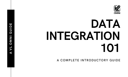 What is data integration? A Complete Introductory Guide