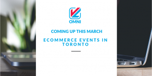 Meet up with VL OMNI! Here's a look at some local ecommerce meetups and networking events happening in March