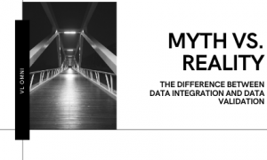 The Difference Between Data Integration and Data Validation