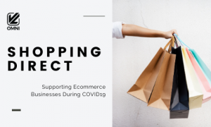 Supporting Ecommerce businesses during COVID-19