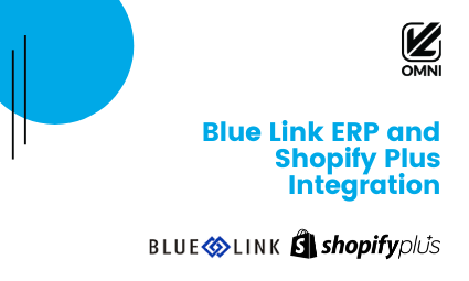 Blue Link ERP and Shopify Plus Integration