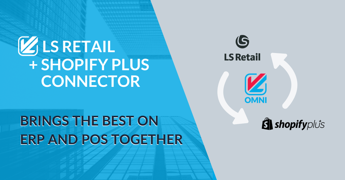 LS Retail + Shopify Connector by VL OMNI